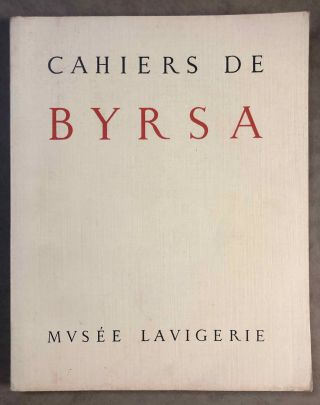 Musée Lavigerie. Cahiers de Byrsa. Tome I. AAE - Journal - Single issue.[newline]M5727.jpg