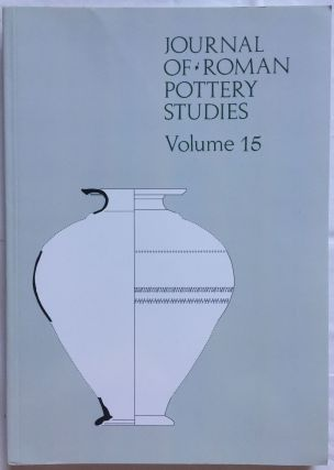 Journal of Roman Pottery Studies. Volume 15. AAE - Journal - Single issue[newline]M5826.jpg