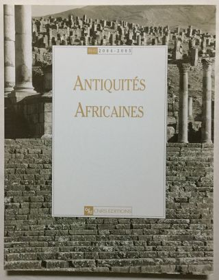 Antiquités africaines. Tomes 40-41. 2005. AAE - Journal - Single issue[newline]M5919.jpg