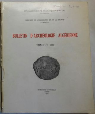 Bulletin d'archéologie algérienne. Vol. IV. 1970. AAE - Journal - Single issue[newline]M5931.jpg