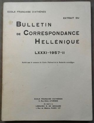 Extrait du Bulletin de correspondance hellénique. Tome LXXXI - 1957-II. AAE - Journal - Single issue.[newline]M6094.jpg
