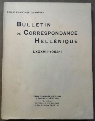Bulletin de correspondance hellénique. Tome LXXXVII - 1963, I. AAE - Journal - Single issue.[newline]M6108.jpg