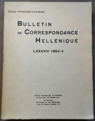 Bulletin de correspondance hellénique. Tome LXXXVIII - 1964, II. AAE - Journal - Single issue[newline]M6109.jpg
