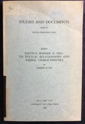 Papyrus Bodmer II (P66): its textual relationships and scribal characteristics. FEE Gordon D. - GEERLINGS Jacob.[newline]M6263.jpg