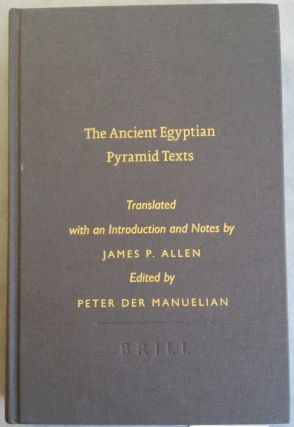 The Ancient Egyptian Pyramid Texts. Translated with an introduction and notes. ALLEN James P[newline]M6357.jpg