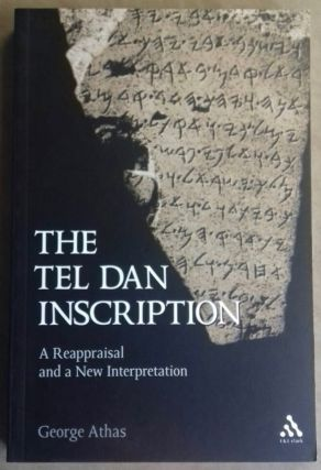 The Tel Dan inscription. A reappraisal and a new interpretation. ATHAS George[newline]M6359.jpg