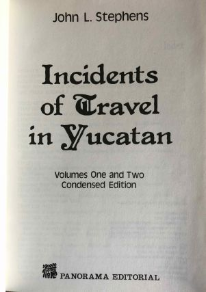 Incidents of Travel in Yucatan. Volumes One and Two. Condensed Edition.[newline]M6401-01.jpg