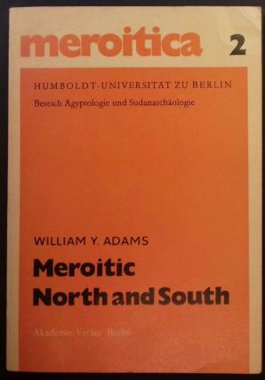 Meroitic North and South. A study in cultural contrasts. ADAMS Williams Y[newline]M6484.jpg