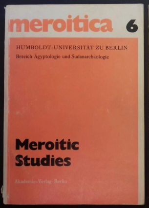 Meroitic studies: proceedings of the Third International Meroitic Conference, Toronto, 1977....[newline]M6486.jpg