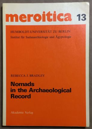 Nomads in the archaeological record: case studies in the Northern provinces of the Sudan. BRADLEY...[newline]M6489.jpg