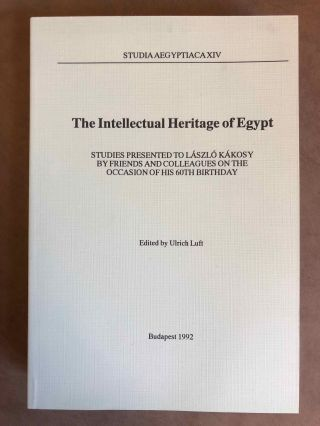 Studia Aegyptiaca XIV (1992). The Intellectual Heritage of Egypt. Studies Presented to László...[newline]M6809.jpg