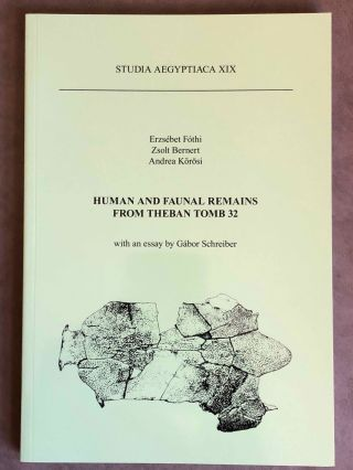 Studia Aegyptiaca XIX (2010). Human and Faunal Remains from Theban Tomb 32. AAE - Journal -...[newline]M6812c.jpg