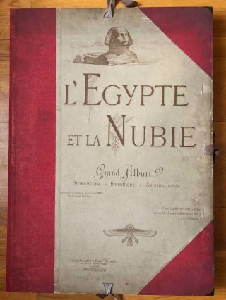 L'Égypte et la Nubie: Grand album monumental, historique, architectural. Reproduction par les...[newline]M6938-001a.jpg