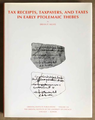 Taxes, Taxpayers and Tax Receipts in Early Ptolemaic Thebes. MUHS Bryan[newline]M7111.jpg