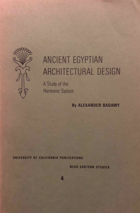 Ancient Egyptian architectural design. A study of the harmonic system. BADAWY Alexander[newline]M7171.jpg