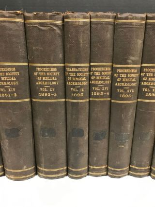 Proceedings of the Society of Biblical Archaeology: Volumes XI (1888-1889) to XXIII (1901), with Transactions of the Society of Biblical Archaeology: Volume IX (1893).[newline]M7217-02.jpg