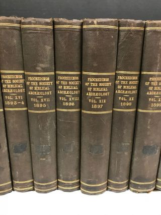 Proceedings of the Society of Biblical Archaeology: Volumes XI (1888-1889) to XXIII (1901), with Transactions of the Society of Biblical Archaeology: Volume IX (1893).[newline]M7217-03.jpg