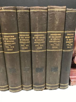 Proceedings of the Society of Biblical Archaeology: Volumes XI (1888-1889) to XXIII (1901), with Transactions of the Society of Biblical Archaeology: Volume IX (1893).[newline]M7217-04.jpg