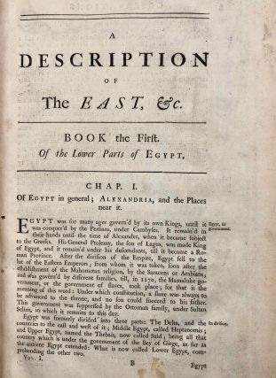 Description of the East and Some Other Countries. Vol. I: Observations on Egypt. Vol. II, part 1: Observations on Palæstine or the Holy Land, Syria, Mesopotamia, Cyprus, and Candia. Vol. II, part 2: Observations on the Islands of the Archipelago, Asia Minor, Thrace, Greece, and some other parts of Europe (complete set)[newline]M7225-08.jpg