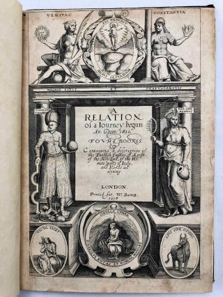 A Relation of a Journey Begun An. Dom. 1610. Foure Bookes. Containing a Description of the Turkish Empire, of Aegypt, of the Holy Land, of the Remote parts of Italy, and ilands adjoyning.[newline]M7232-04.jpg