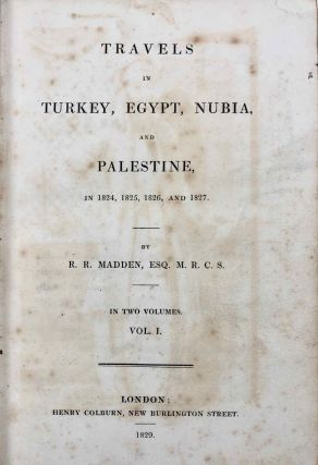 Travels in Turkey, Egypt, Nubia and Palestine in 1824, 1825, 1826 and 1827. 2 volumes (complete set)[newline]M7234-04.jpg