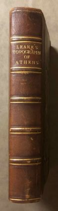 The Topography of Athens with some Remarks on its Antiquities. LEAKE William Martin[newline]M7294.jpg