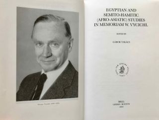 Egyptian and Semito-Hamitic (Afro-Asiatic) studies: in memoriam W. Vycichl[newline]M7331-02.jpg