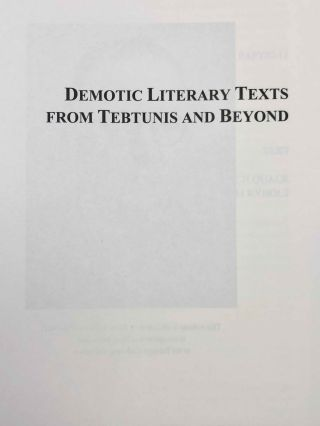 Demotic Literary Texts from Tebtunis and Beyond. 2 volumes (complete set)[newline]M7337-01.jpg