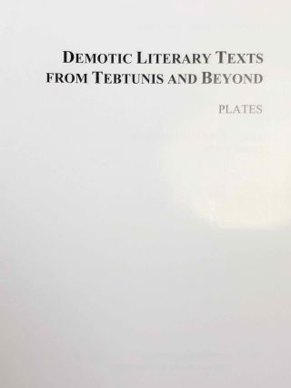 Demotic Literary Texts from Tebtunis and Beyond. 2 volumes (complete set)[newline]M7337-15.jpg