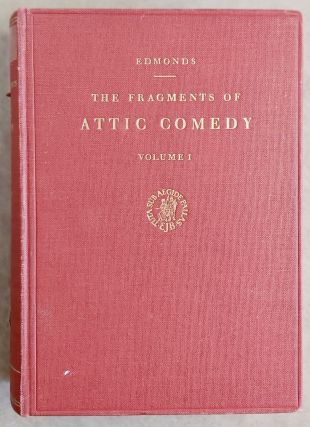 The fragments of attic comedy after Meineke, Bergk, and Kock. Vol. I: Old comedy. Vol. II: Middle...[newline]M7576a.jpeg