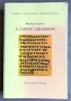 A Coptic Grammar with Chrestomathy and Glossary, Sahidic Dialect. LAYTON Bentley[newline]M7611.jpeg