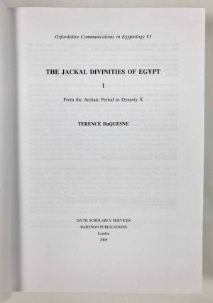 The Jackal Divinities of Egypt. 1: From the Archaic Period to Dynasty X.[newline]M7734-02.jpeg