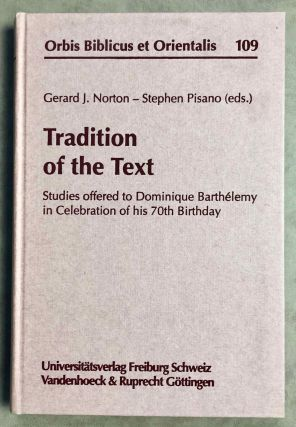 Tradition of the Text: Studies Offered to Dominique Barthelemy in Celebration of His 70th...[newline]M7905-00.jpeg