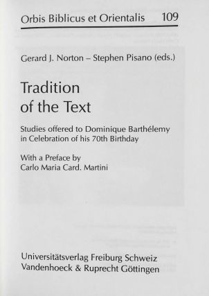 Tradition of the Text: Studies Offered to Dominique Barthelemy in Celebration of His 70th Birthday[newline]M7905-01.jpeg