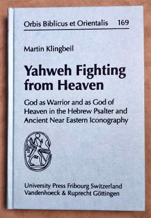 Yahweh Fighting from Heaven. God as warrior and as God of Heaven in the Hebrew Psalter and...[newline]M7951-00.jpeg
