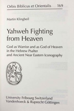 Yahweh Fighting from Heaven. God as warrior and as God of Heaven in the Hebrew Psalter and Ancient Near Eastern Iconography.[newline]M7951-01.jpeg